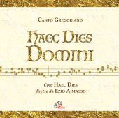 HAEC DIES DOMINI. Canto Gregoriano. CD - Coro Haec Dies , Ezio Aimasso