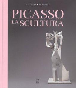 Copertina di 'Picasso. La scultura'