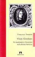 Vitale Giordano. Un matematico bitontino nella Roma barocca - Tampoia Francesco