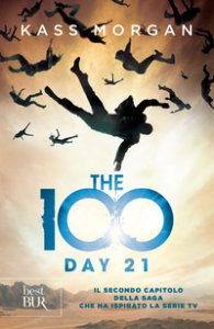 Copertina di 'The 100. Day 21'