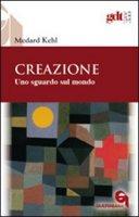 Creazione - Medard Kehl