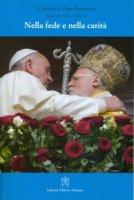 Nella fede e nella carità - Francesco (Jorge Mario Bergoglio)