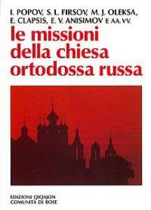 Copertina di 'Le missioni della chiesa ortodossa russa'