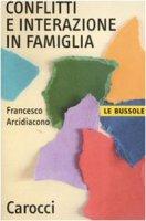 Conflitti e interazione in famiglia - Arcidiacono Francesco