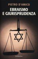 Ebraismo e giurisprudenza - Pietro D'Amico