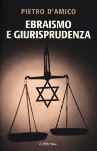 Copertina di 'Ebraismo e giurisprudenza'