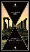 Il poeta e gli antichi dei - Otto Walter Friedrich