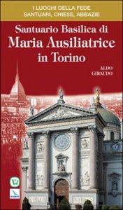 Copertina di 'Santuario basilica di Maria Ausiliatrice di Torino'