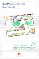 Scoprirsi bambini. Scoprirsi bambine Vol.2 - Pedroni M. Rosa, Taddia Ilia