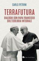 TerraFutura - Carlo Petrini