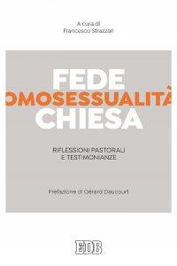 Copertina di 'Fede, omosessualità, Chiesa'