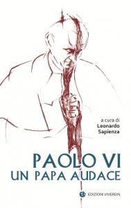Copertina di 'Paolo VI un papa audace'