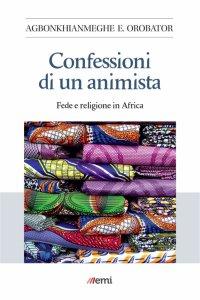 Copertina di 'Confessioni di un animista'