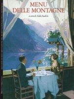 Menu delle montagne. Ediz. italiana e inglese
