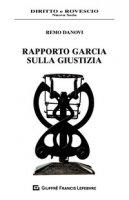 Rapporto Garcia sulla giustizia - Danovi Remo