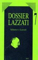 Schuster e Lazzati. Note, appunti, testi - Oberti Armando