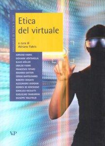 Copertina di 'Etica del virtuale. Annuario di etica 4/2007'