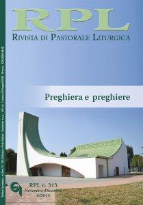 Rivista di Pastorale Liturgica - n. 313