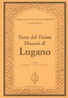 Terre del Ticino. Diocesi di Lugano. Complementi - Vaccaro Luciano, Chiesi Giuseppe, Panzera Fabrizio