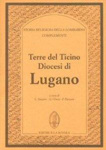 Copertina di 'Terre del Ticino. Diocesi di Lugano. Complementi'