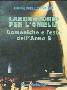 Copertina di 'Laboratorio per l'omelia. Domeniche e feste dell'anno B'