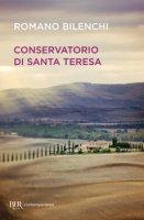Conservatorio di Santa Teresa - Bilenchi Romano