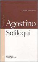 Soliloqui. Testo latino a fronte - Agostino (sant')