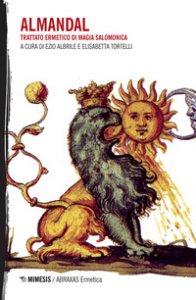 Copertina di 'L' almandal. Trattato ermetico di magia salomonica'