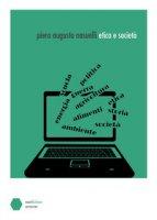 Etica e società. Diario della crisi socioeconomica dal 2006 al 2009 - Nasuelli Piero Augusto