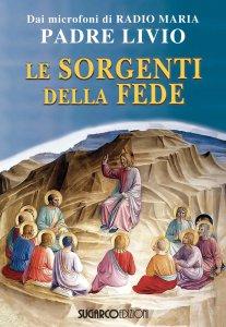 Copertina di 'Le sorgenti della fede'