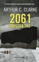 2061: odissea tre - Clarke Arthur C.