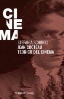 Jean Cocteau teorico del cinema - Schibeci Stefania
