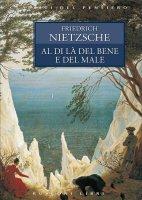 Al di là del bene e del male - Friedrich W. Nietzsche