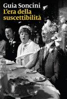L' era della suscettibilità - Guia Soncini