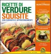 Ricette di verdure squisite - Silvia Strozzi