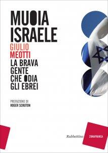Copertina di 'Muoia Israele'