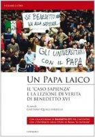 Un papa laico. «Il caso Sapienza»: per la verità e la libertà