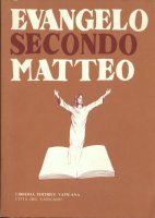 Evangelo secondo Matteo - Nolli Gianfranco