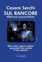 Sul rancore - Cesare Secchi