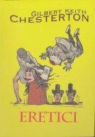 Eretici - Gilbert K. Chesterton
