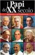 Papi del XX secolo - Von  Teuffenbach Alexandra