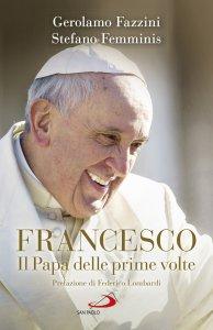 Copertina di 'Francesco. Il Papa delle prime volte'