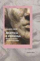 Bioetica e persona - Salvino Leone