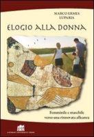 Elogio alla donna - Luparia Marco Ermes