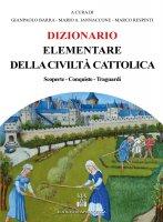 Dizionario elementare della civiltà cattolica