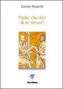 Copertina di 'Paolo, che dici di te stesso?'