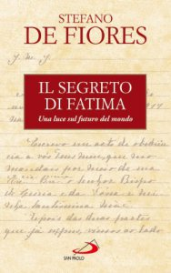 Copertina di 'Il segreto di Fatima. Una luce sul futuro del mondo'