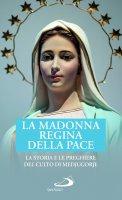 La Madonna Regina della Pace