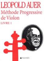 Méthode progressive de violon - Auer Leopold