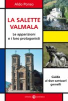 La Salette-Valmala. Le apparizioni e i loro protagonisti - Aldo Ponso
